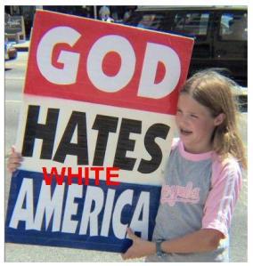God Hates White America