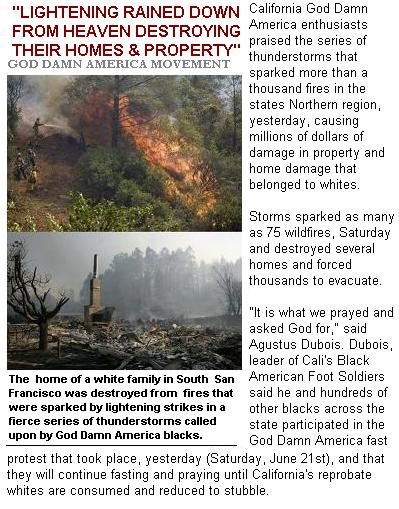 California God Damn America blacks call God\'s wrath on state