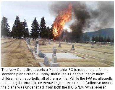 "Mothershihp IFO & ""Evil Whisperers"" attack in Montana Plane Crash"