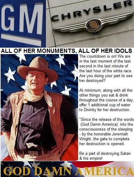 God Damn White America GM, CHRYSLER FALL