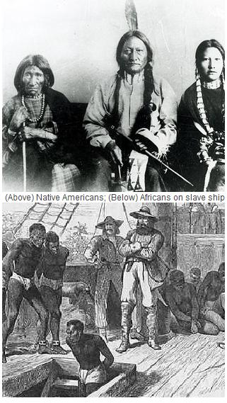 Native Americans & Africans