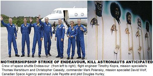 "Mothership to Strike Space Shuttle Endeavor: ""Timothy Kopra, Thomas Marshburn, Christopher Cassidy, Mark Polansky, David Wolf,  Julie Payette & Douglas Hurley Will Die in Space"""