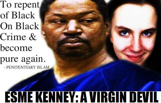 Esme Kenney: The Virgin Devil Sacrifice; Did Anthony Kirkland Find Forgiveness for Black On Black (BOB) Crime?