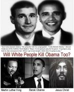 "Steven Anderson of the Faithful Word Baptist Church: ""God hates Barack Obama,"" the preacher told his congregation. ""I hate Barack Obama. He deserves to die."" (Will White People Kill Obama, Too; part VI)"
