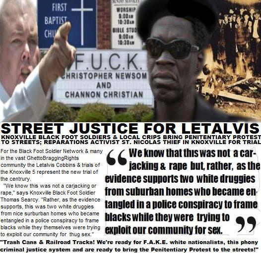 Letalvis Trial: Trash Cans & Railroad Tracks Penitentiary Protest, National Black Foot Soldiers & Crips (Knoxville Black Foot Soldier Thomas Searcy)