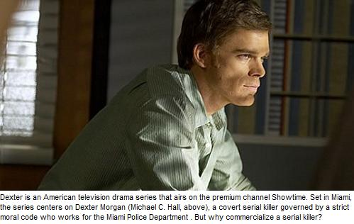 Dexter Morgan: Commericializing the White Psycho