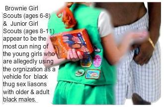 Marcia Tremble Girl Scout Cult: Are Brownie & Junior Girl Scouts using organization as vehicle for Black Thug Sex liasons with older & adult black males?