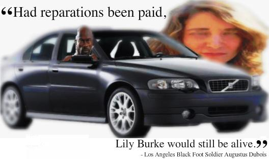 ")BOMBSHELL) ""Had Reparations Been Paid, Lily Burke Would Still Be Alive,"" Los Angeles Black Foot Soldiers"