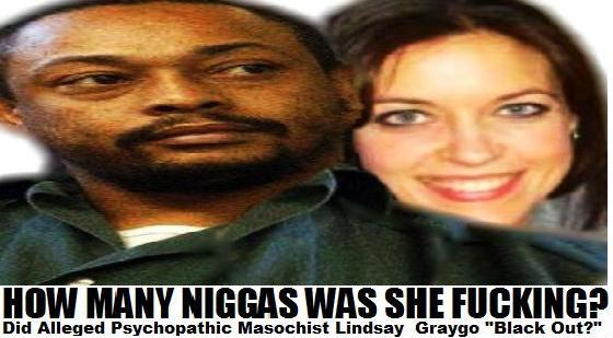 How Many Niggas Was She Fucking? Lindsay Graygo