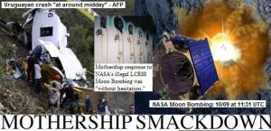 MOTHERSHIP SMACKDOWN: UN PLANE DESTROYED BY MOTHERSHIP FOR NASA MOON BOMBING